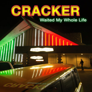Album Waited My Whole Life from Cracker