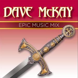 Dave McKay的專輯Epic Music Mix