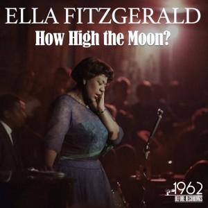 Ella Fitzgerald的專輯How High the Moon?