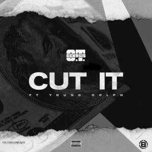 Listen to Cut It (feat. Young Dolph) (Explicit) song with lyrics from O.T. Genasis