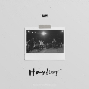Album Thin from Housefires