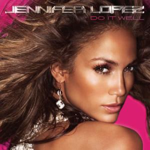 Jennifer Lopez的專輯Do It Well