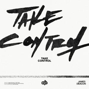Album Take Control from James Deacon