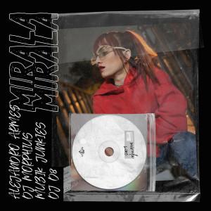 DJ Nelson的專輯Mirala (DJ Morphius, Muzik Junkies & DJ D8 Remix)