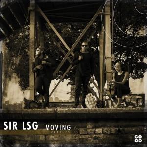 Album Moving Circles from Sir LSG