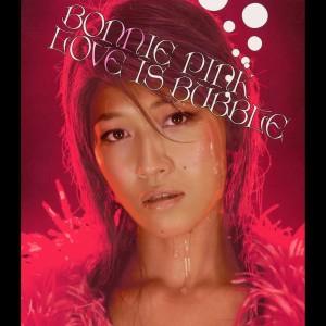 粉紅邦妮的專輯LOVE IS BUBBLE