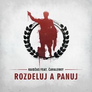 Album Rozdeluj a Panuj (Explicit) from Kaidzas