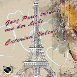 Album Ganz Paris träumt von der Liebe from Caterina Valente
