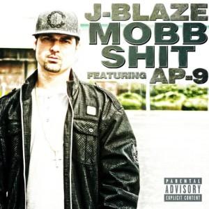 Album Mob Sh*t (feat. AP.9) from J-Blaze