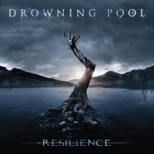 Resilience (Deluxe) dari Drowning Pool