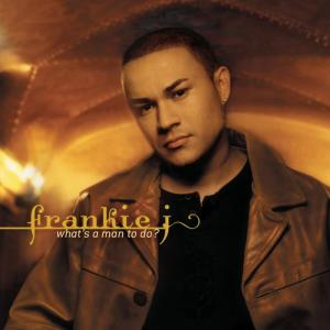 Listen to What's A Man To Do? (Album Version) song with lyrics from Frankie J