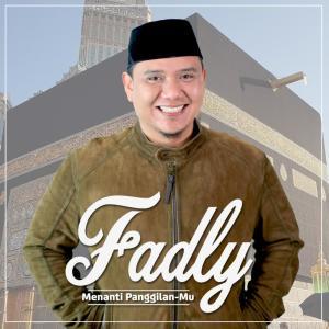 Dengarkan Menanti Panggilan Mu lagu dari Fadly dengan lirik