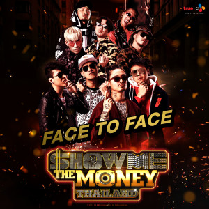 Show Me The Money Thailand Face To Face 2018 Various Artists
