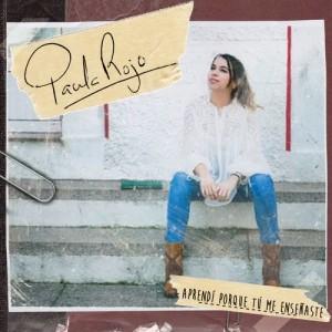 Album Aprendí Porque Tú Me Enseñaste from Paula Rojo