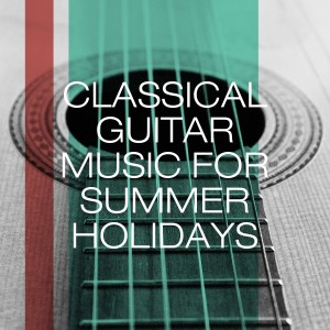 Album Classical Guitar Music for Summer Holidays from Soft Guitar Music