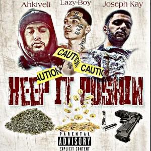 Album Keep It Pushin (Explicit) from Lazy-Boy