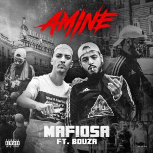 Mafiosa (Explicit) dari Amine