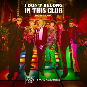 Macklemore的專輯I Don't Belong In This Club (MOTi Remix)