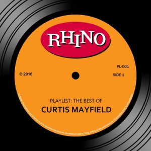 Curtis Mayfield的專輯Playlist: The Best of Curtis Mayfield