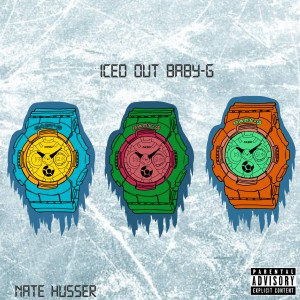 Album Iced Out Baby-G from Nate Husser