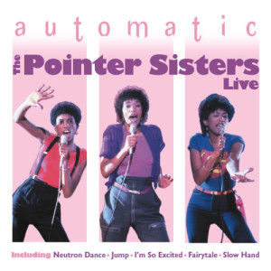 Album Automatic 'Live' from The Pointer Sisters