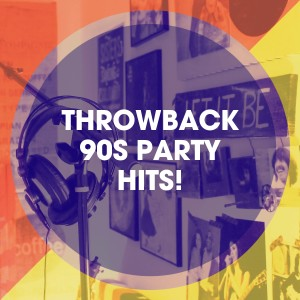 Album Throwback 90s Party Hits! from 90s Maniacs