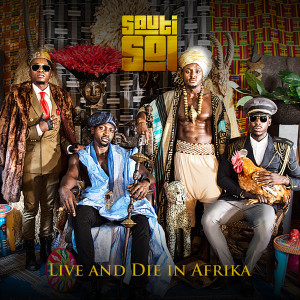 Album Live and Die In Afrika from Sauti Sol