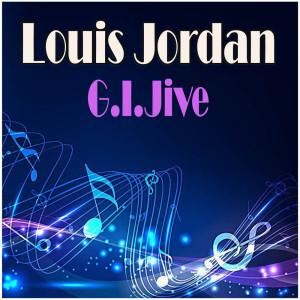 Louis Jordan的專輯G.I.Jive