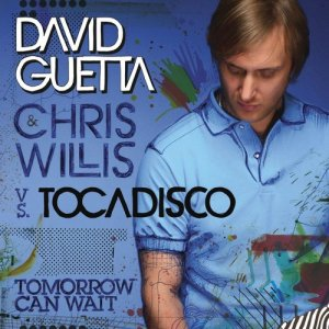 David Guetta的專輯Tomorrow Can Wait