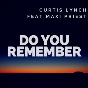 Album Do You Remember from Curtis Lynch