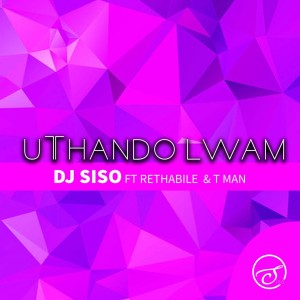 Album Uthando Lwami from DJ Siso