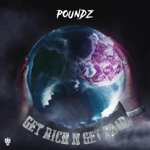 Album Get Rich N Get Paid (Explicit) from Poundz