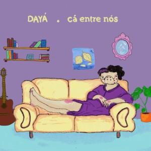 Daya的專輯Cá Entre Nós