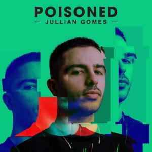 Album Poisoned from Jullian Gomes