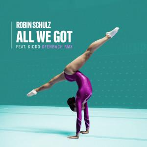 Robin Schulz的專輯All We Got (feat. KIDDO) (Ofenbach Remix) (Explicit)
