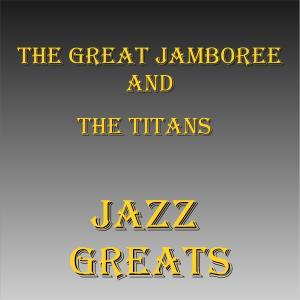 Jazz Greats dari The Titans