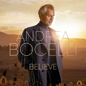 Andrea Bocelli的專輯Believe (Deluxe)