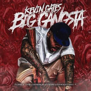 Album Big Gangsta (Explicit) from Kevin Gates
