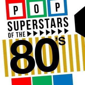 Pop Superstars of the 80's