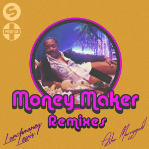 Album Money Maker from LunchMoney Lewis