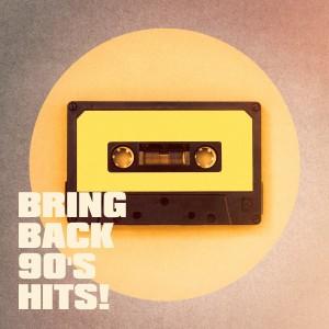 Album Bring Back 90's Hits! from 80er & 90er Musik Box