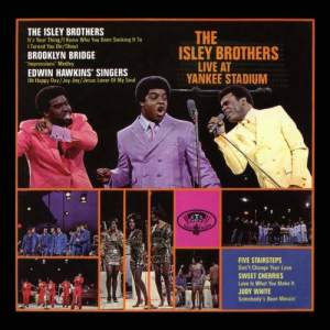 Album The Isley Brothers Live at Yankee Stadium from The Isley Brothers