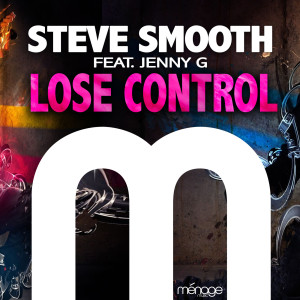 Album Lose Control (feat. Jenny G) from Steve Smooth