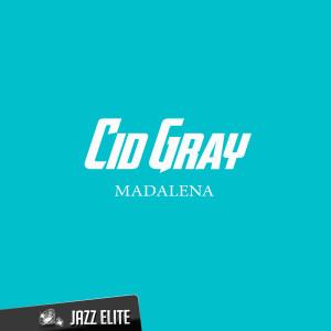 Cid Gray的專輯Madalena
