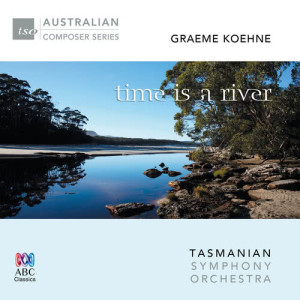 Album Koehne: Time Is A River from Richard Mills