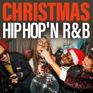 Christmas Hip Hop 'N R&B 2017 Various Artists