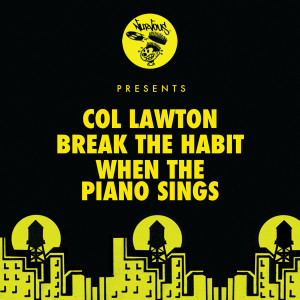 Album Break The Habit / When The Piano Sings from Col Lawton