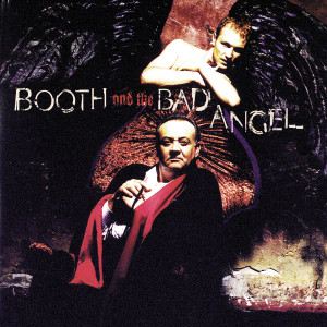 Booth And The Bad Angel 1996 Tim Booth