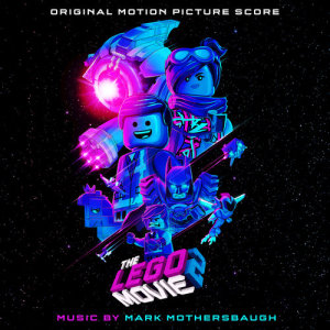 Album The LEGO Movie 2: The Second Part (Original Motion Picture Score) from Mark Mothersbaugh