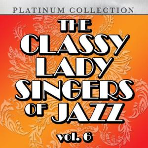 Various Artists的專輯The Classy Lady Singers of Jazz, Vol. 4